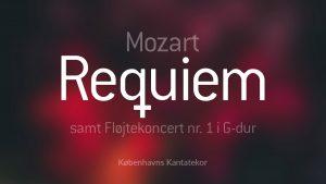 Mozart Requiem med Københavns Kantatekor