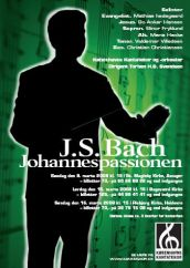 Bach Johannes-Passion med Københavns Kantatekor 2008