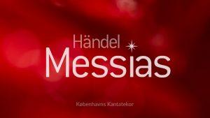 Händel Messias Københavns Kantatekor