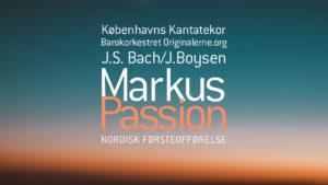 Markus-Passion med Københavns Kantatekor